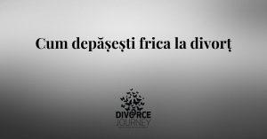 frica la divorț