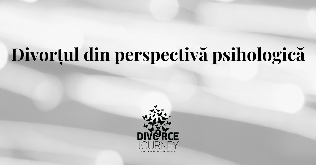 Divorțul din perspectivă psihologică
