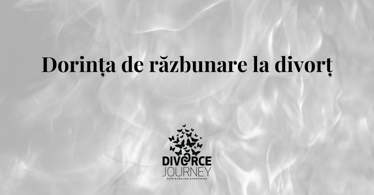 Dorința de răzbunare la divorț